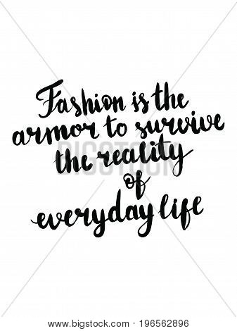 Vector hand lettering calligraphy fashion text fashion is the armor to survive the reality of everyday life