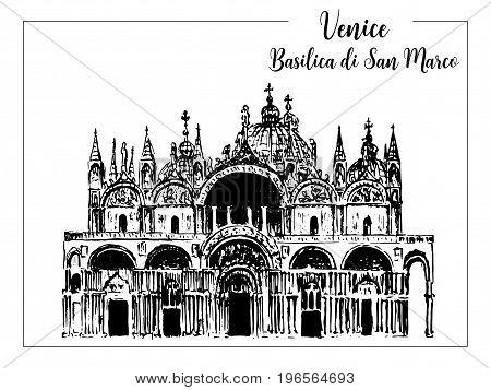 Saint Mark's Basilic or Basilica di San Marco. Venice architectural symbol. Beautiful hand drawn vector sketch illustration. Italy. For prints textile advertising City panorama tourism postcard