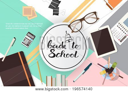 Back To School Top Angle View Of Desk With Different Supplies Flat Vector Illustration
