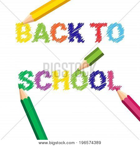 Back To School Poster Colorful Crayons Pencils Brush Strokes On White Background Flat Vector Illustration