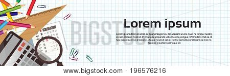 School Supplies On White Background With Copy Space Calculator Magnifying Glass, Ruler Flat Vector Illustration