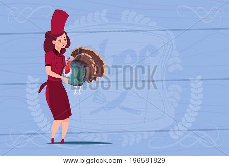 Female Chef Cook Holding Turkey Cartoon Chief In Restaurant Uniform Over Wooden Textured Background Flat Vector Illustration