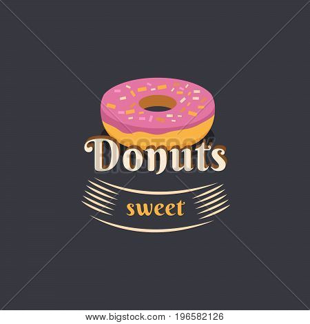 Vector vintage logo donut. Retro bakery label and logotype. Vector illustration of a donut. Templates for business card, menu, banner, cover, coupon, packaging, package, bag sticker