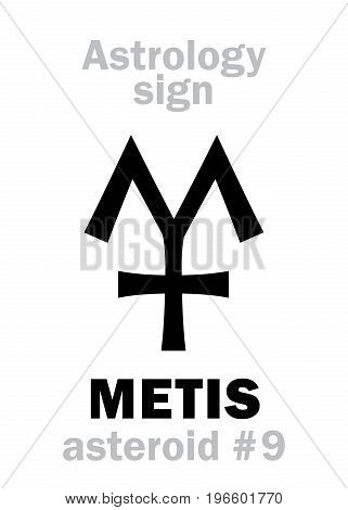 Astrology Alphabet: METIS, asteroid #9. Hieroglyphics character sign (single symbol).