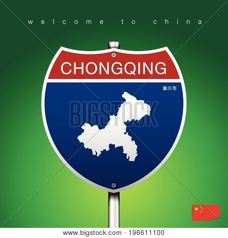 An Sign Road America Style with state of China with green background and message CHONGQING and map vector art image illustration