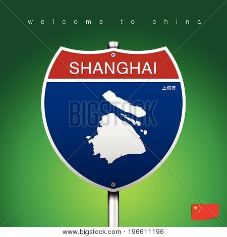 An Sign Road America Style with state of China with green background and message SHANGHAI and map vector art image illustration