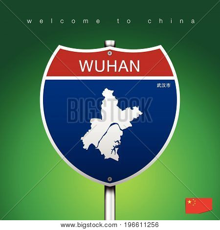An Sign Road America Style with state of China with green background and message WUHAN and map vector art image illustration