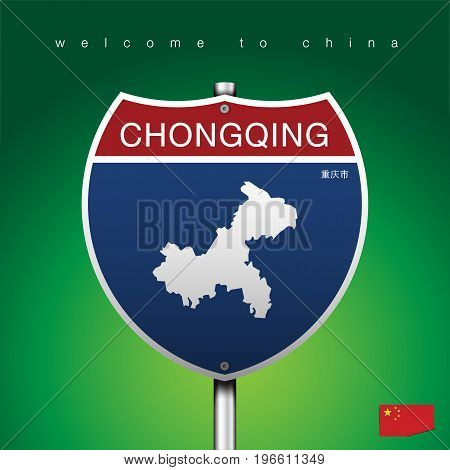An Sign Road America Style with state of China with green background and message, CHONGQING and map, vector art image illustration