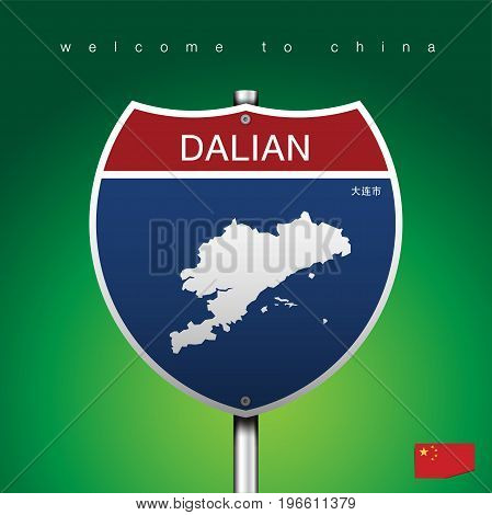 An Sign Road America Style with state of China with green background and message, DALIAN and map, vector art image illustration