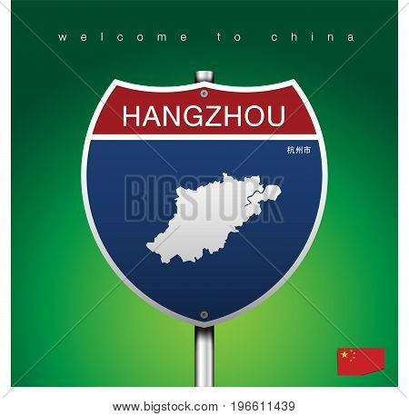 An Sign Road America Style with state of China with green background and message HANGZHOU and map vector art image illustration