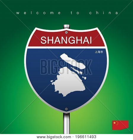 An Sign Road America Style with state of China with green background and message, SHANGHAI and map, vector art image illustration