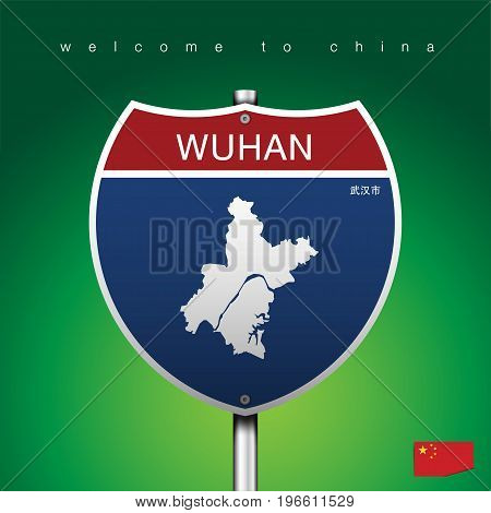 An Sign Road America Style with state of China with green background and message, WUHAN and map, vector art image illustration