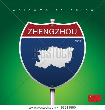 An Sign Road America Style with state of China with green background and message, ZHENGZHOU and map, vector art image illustration