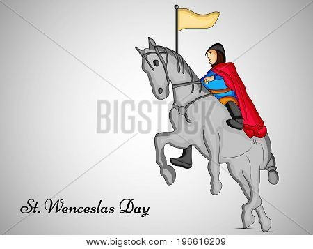 illustration of Saint Wenceslas on horse with St. Wenceslas Day text on the occasion of St. Wenceslas Day. St. Wenceslas Day is the feast day of St. Wenceslas, the patron saint of Bohemia, and commemorates his death in 935. Celebrated as national day in C