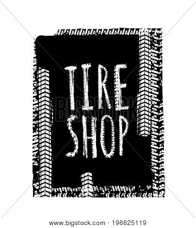 Grunge tire shop lettering. Unique off road isolated words in a black colour on a textured banner. Vector illustration.