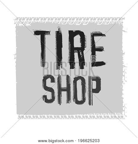Grunge tire shop lettering. Unique off road isolated words in grey ahd black colour. Vector illustration.