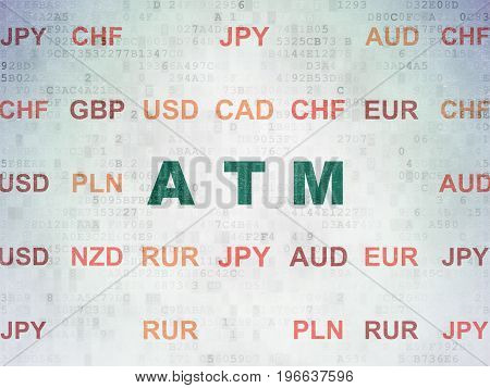Money concept: Painted green text ATM on Digital Data Paper background with Currency