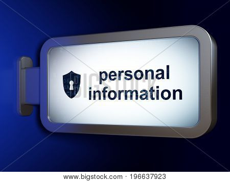 Privacy concept: Personal Information and Shield With Keyhole on advertising billboard background, 3D rendering