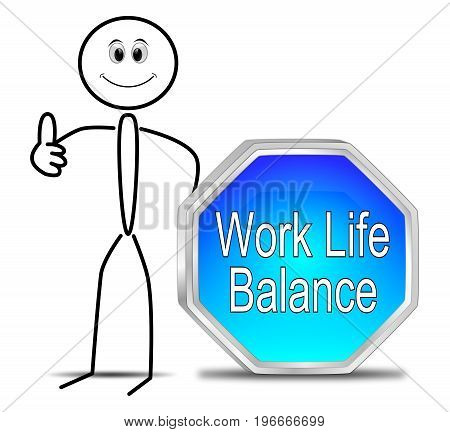 Stickman with blue Work Life Balance button - 3D illustration