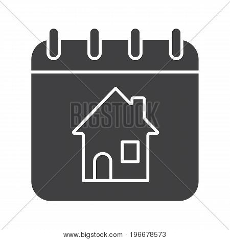 Home calendar glyph icon. Silhouette symbol. Calendar page with house inside. Rental apartment reservation date. Negative space. Vector isolated illustration