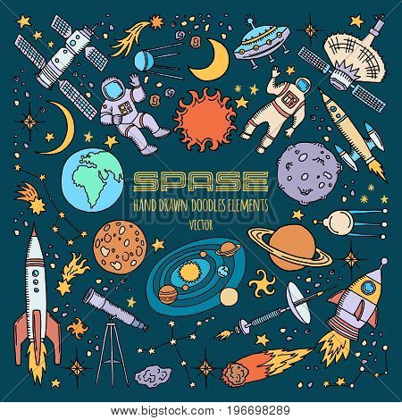 Space objects in universe. Vector hand drawn illustration. Space universe with planet and satellite, spaceship and astronaut