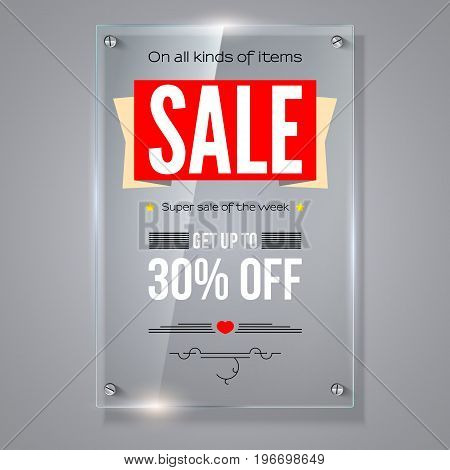 Thirty percent holiday discounts. Iformation on transparent vector glass plate. Calligraphic text on vertical selling ad banner. See through the 3D illustration, photo realistic texture.