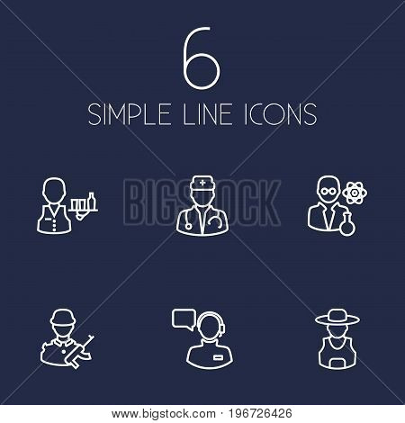 Collection Of Operator, Servant, Doctor And Other Elements.  Set Of 6 Position Outline Icons Set.