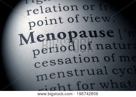 Fake Dictionary Dictionary definition of the word menopause.