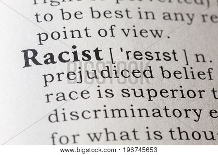 Fake Dictionary Dictionary definition of the word racist.