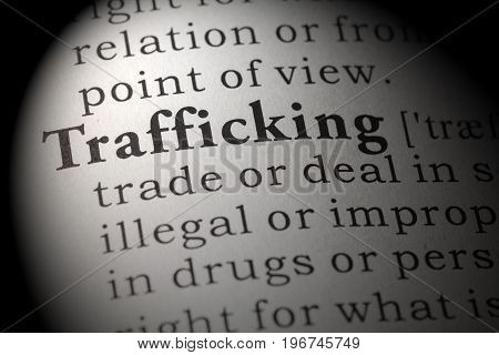 Fake Dictionary Dictionary definition of the word trafficking.