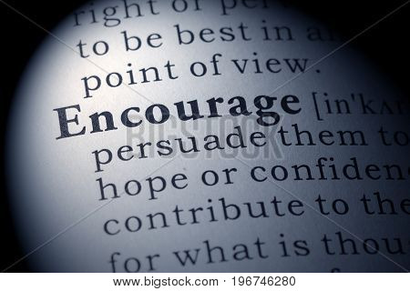 Fake Dictionary Dictionary definition of the word encourage.