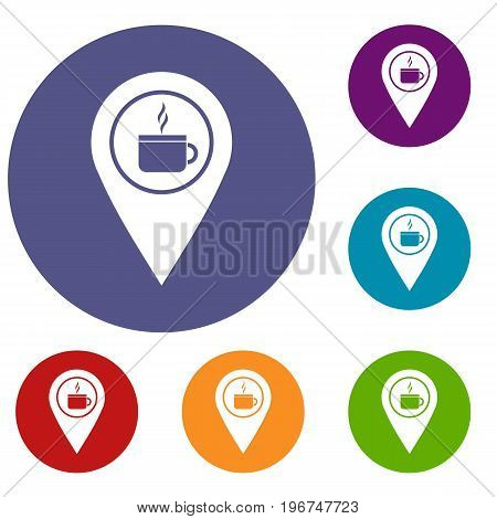 Map pin location with tea or coffee cup sign icons set in flat circle red, blue and green color for web