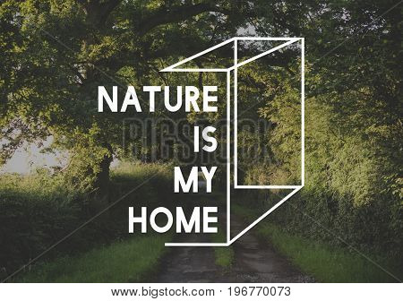Nature is My Home Word Graphic