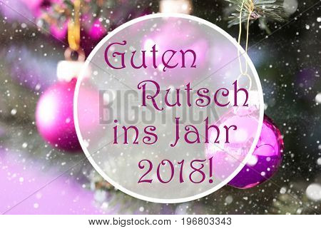Christmas Tree With Rose Quartz Balls. Close Up Or Macro View. Christmas Card For Seasons Greetings. Snowflakes For Winter Atmosphere. German Text Guten Rutsch Ins Jahr 2018 Means New Year