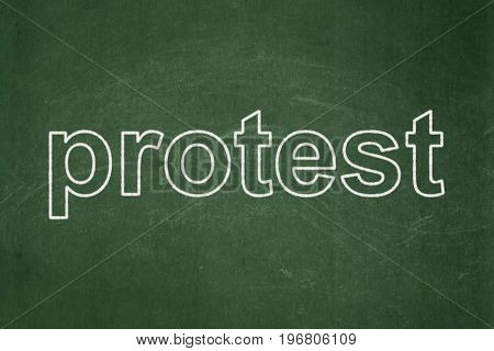 Politics concept: text Protest on Green chalkboard background