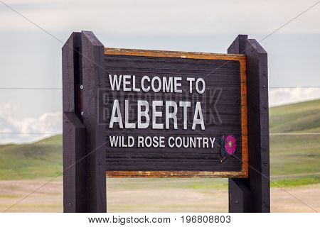 Welcome to the state of Alberta sign. Alberta Canada.