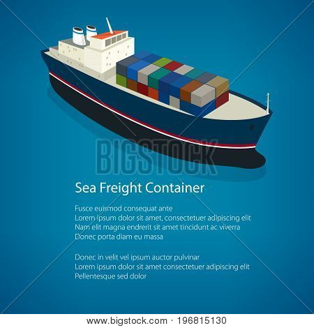 Isometric Container Ship on the Water and Text a Top View of a Cargo Ship with Containers on Board in the Blue Ocean Poster Flyer Brochure Design Vector Illustration