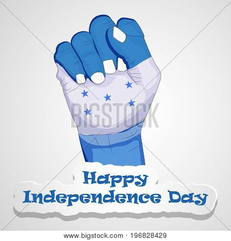 illustration of hand in Honduras flag background with Happy Independence day text on the occasion of Honduras Independence Day