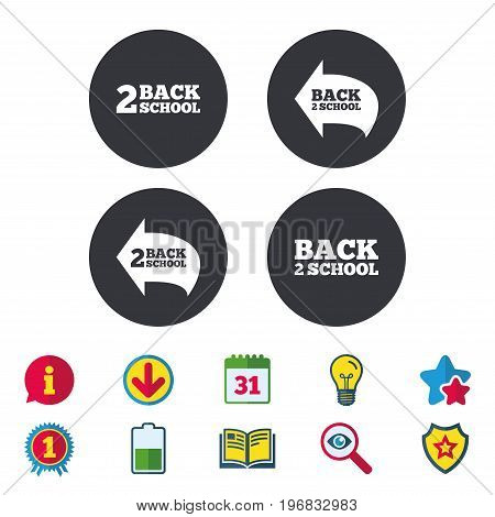 Back to school icons. Studies after the holidays signs symbols. Calendar, Information and Download signs. Stars, Award and Book icons. Light bulb, Shield and Search. Vector