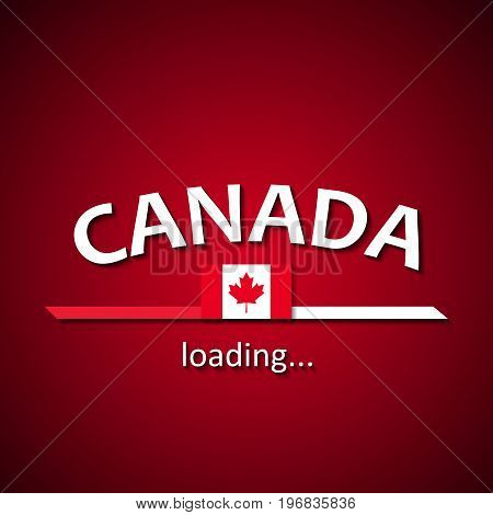 Canada is loading - Canadian flag inscription loading bar template for travel agencies and celebrating the foundation of this country
