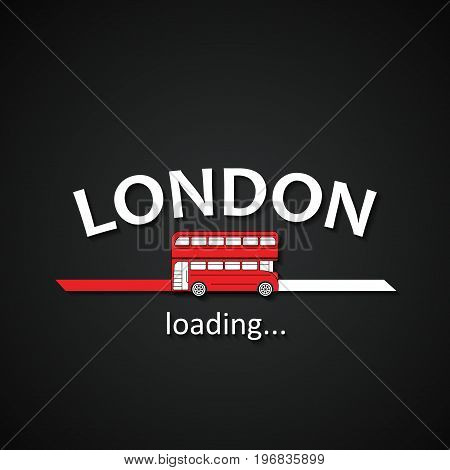 London is loading - funny London bus inscription loading bar template for travel agencies