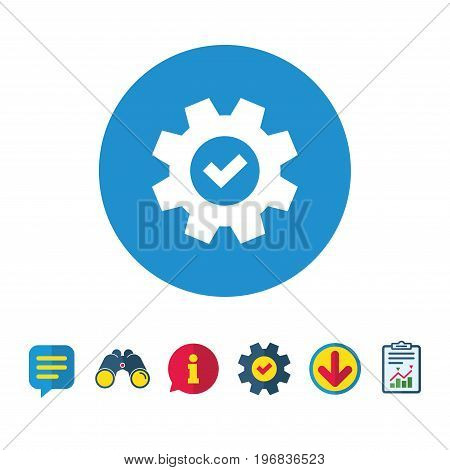 Service icon. Cogwheel with tick sign. Check symbol. Information, Report and Speech bubble signs. Binoculars, Service and Download icons. Vector