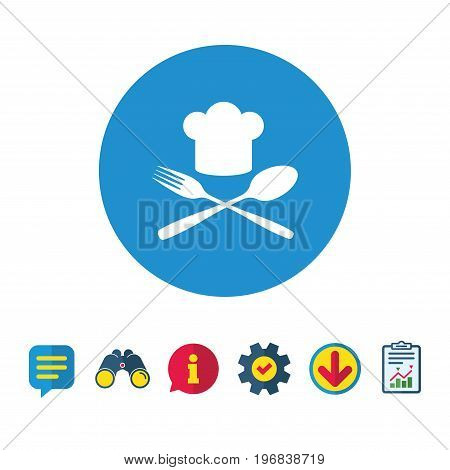 Chef hat sign icon. Cooking symbol. Cooks hat with fork and spoon. Information, Report and Speech bubble signs. Binoculars, Service and Download icons. Vector