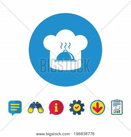 Chef hat sign icon. Cooking symbol. Cooks hat with hot dish. Information, Report and Speech bubble signs. Binoculars, Service and Download icons. Vector