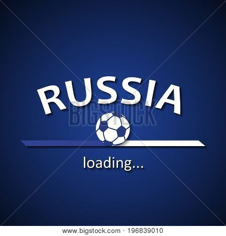 Russia soccer loading bar - football inscription background for the World Championship and local premier league
