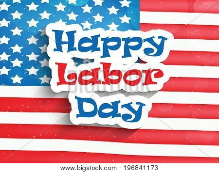 illustration of happy labor Day text on USA flag background on the occasion of Labor Day