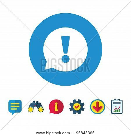 Exclamation mark sign icon. Attention speech bubble symbol. Information, Report and Speech bubble signs. Binoculars, Service and Download icons. Vector
