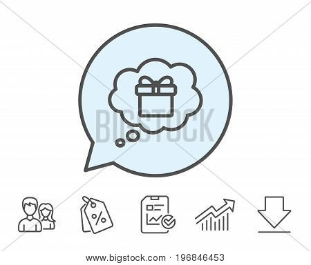 Dreaming of Gift line icon. Present box in Comic speech bubble sign. Birthday Shopping symbol. Package in Gift Wrap. Report, Sale Coupons and Chart line signs. Download, Group icons. Editable stroke