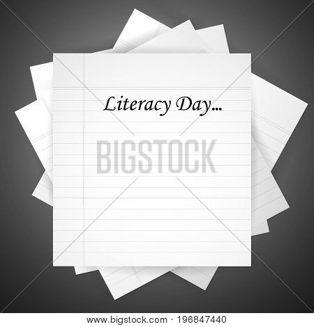 illustration of papers with literacy day on the occasion of Literacy Day