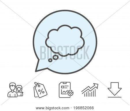 Comic Speech bubble line icon. Chat sign. Communication or Comment symbol. Report, Sale Coupons and Chart line signs. Download, Group icons. Editable stroke. Vector